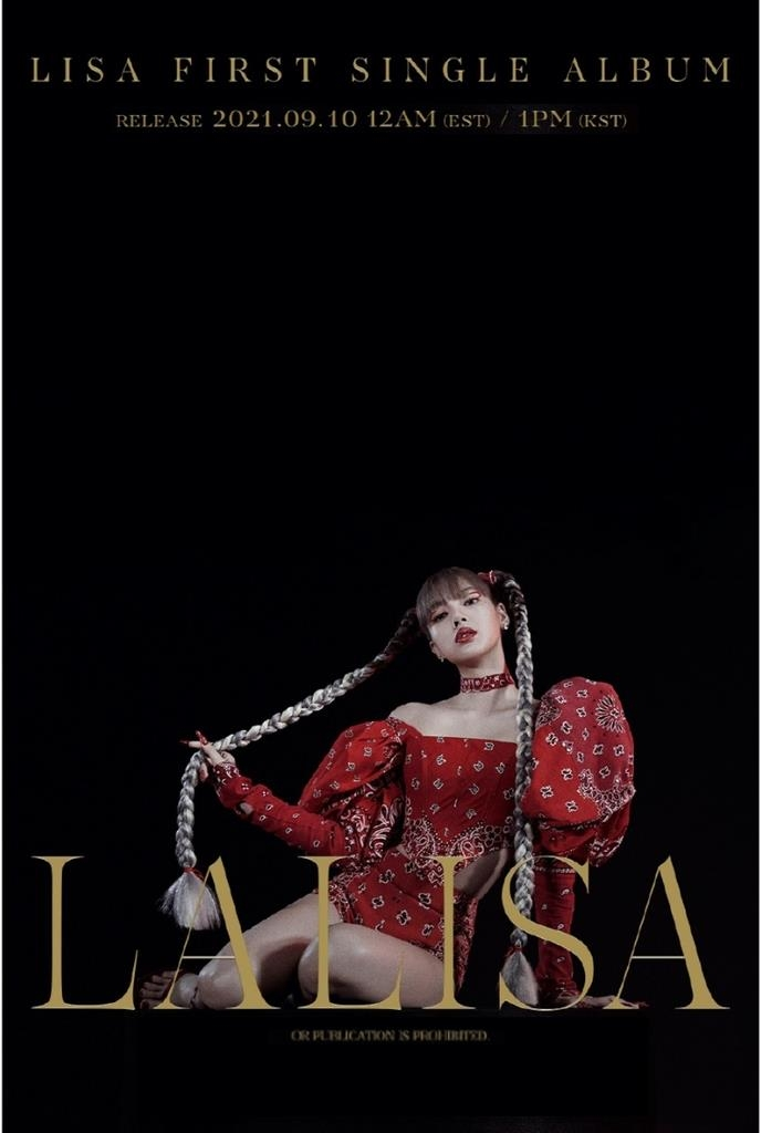 """This photo, provided by YG Entertainment, shows the teaser poster of """"Lalisa,"""" BLACKPINK member Lisa's debut solo album to be released on Sept. 10, 2021. (PHOTO NOT FOR SALE) (Yonhap)"""